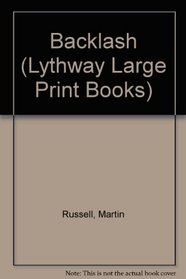 Backlash (Lythway Large Print Books)