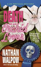 Death of an Orchid Lover (Joe Portugal Mystery)