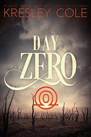 Day Zero (Arcana Chronicles, Bk 4)