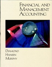 Financial and Management Accounting (Financial  Managerial Accounting)