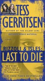 Last to Die (Rizzoli & Isles, Bk 10)