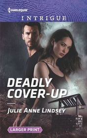 Deadly Coverup (Fortress Defense, Bk 1) (Harlequin Intrigue, No 1902) (Larger Print)