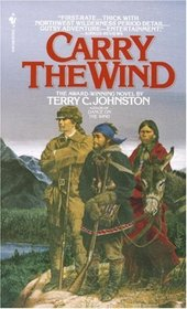 Carry the Wind (Titus Bass, Bk 4)