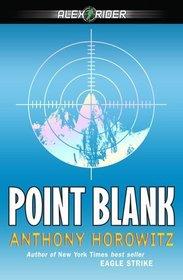 Point Blank (Alex Rider, Bk 2)