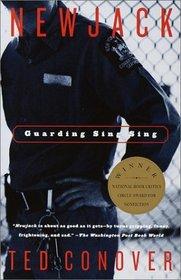 Newjack : Guarding Sing Sing