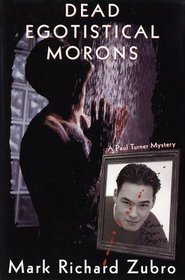 Dead Egotistical Morons (Paul Turner, Bk 7)