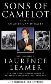 Sons of Camelot : The Fate of an American Dynasty