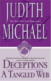 Deceptions / A Tangled Web