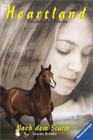 Heartland, Paradies f�r Pferde, Bd.2, Nach dem Sturm