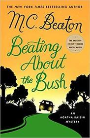 Beating About the Bush (Agatha Raisin Mysteries)