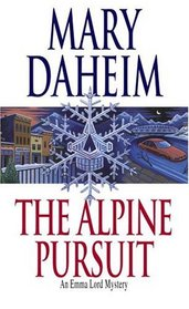 The Alpine Pursuit (Emma Lord, Bk 16)