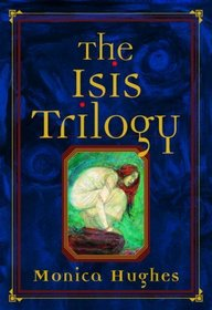The Isis Trilogy: Special Edition
