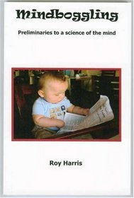 Mindboggling: Preliminaries to a Science of the Mind
