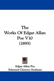 The Works Of Edgar Allan Poe V10 (1895)