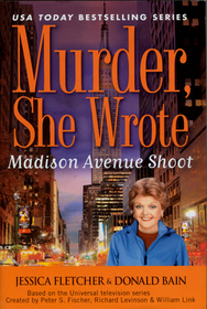 Murder, She Wrote: Madison Avenue Shoot (Murder She Wrote, Bk 31) (Large Print)
