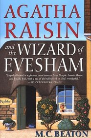 Agatha Raisin and the Wizard of Evesham (Agatha Raisin, Bk 8)
