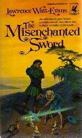 The Misenchanted Sword (Legend of Ethshar, Bk 1)