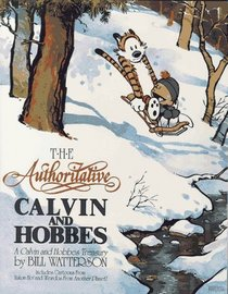 The Authoritative Calvin and Hobbes: A Calvin and Hobbes Treasury