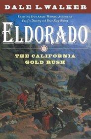 Eldorado: The California Gold Rush