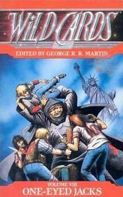 One-Eyed Jacks (Wild Cards, Bk 8)