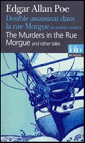 Double assassinat dans la rue morgue : Murders in the Rue Morgue (bilingual edition in French and English) (French Edition)