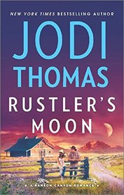 Rustler's Moon (Ransom Canyon, Bk 2)