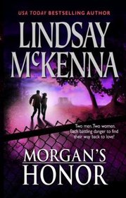 Morgan's Honor: Morgan's Rescue / Morgan's Marriage (Morgan's Mercenaries: Love and Danger, Bks 3 & 4)