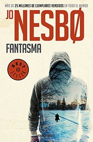 Fantasma / Phantom (Harry Hole #9) (Spanish Edition)