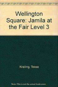 Wellington Square: Jamila at the Fair Level 3