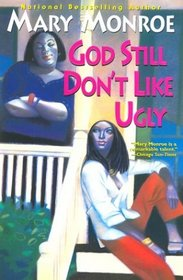 God Still Don't Like Ugly