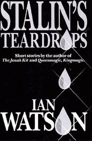 Stalin's Teardrops: And Other Stories