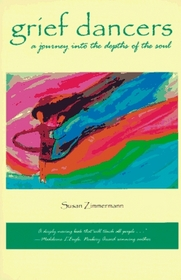 Grief Dancers: A Journey into the Depths of the Soul