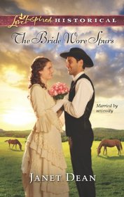 The Bride Wore Spurs (Love Inspired Historical, No 182)