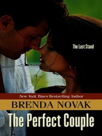 The Perfect Couple (Last Stand, Bk 4) (Large Print)