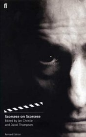 Scorsese on Scorsese : Revised Edition