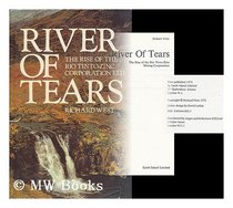 River of tears: The rise of the Rio Tinto-Zinc Mining Corporation