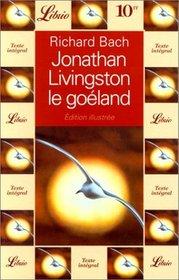 Jonathan Livingston Le Goeland - 2 (French Edition)