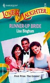 Runner-Up Bride (Harlequin Love & Laughter, No 22)