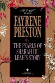 Leah's Story (Pearls of Sharah, Bk 3) (Loveswept Classic, No 13)