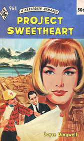 Project Sweetheart (Harlequin Romance, No 964)