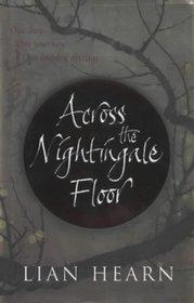 Across the Nightingale Floor (Tales of the Otori, Bk 1)