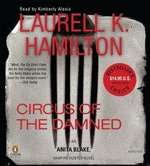 Circus of the Damned Abridged CDs (Anita Blake, Vampire Hunter)