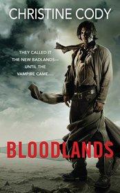 Bloodlands (Bloodlands, Bk 1)