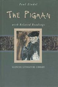 The Pigman with Related Readings
