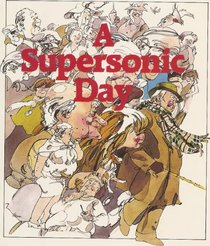A Supersonic Day