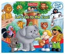 Fisher Price Let's Go to the Zoo Lift the Flap (A-Lift-the-Flap Play Book)