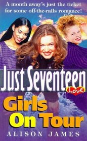 Girls on Tour (Just Seventeen)