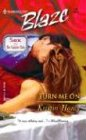 Turn Me On (Sex  & the Supper Club) (Harlequin Blaze, No 148)