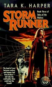 Storm Runner (Tales of the Wolves, Book 3)