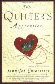 The Quilter's Apprentice (Elm Creek Quilts, Bk 1)